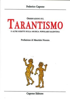 Immagine di OSSERVAZIONI SUL TARANTISMO ED ALTRI SCRITTI SULLA MUSICA POPOLARE SALENTINA