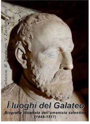 Immagine di I LUOGHI DEL GALATEO. BIOGRAFIA ILLUSTRATA DELL`UMANISTA SALENTINO (1448 - 1517)