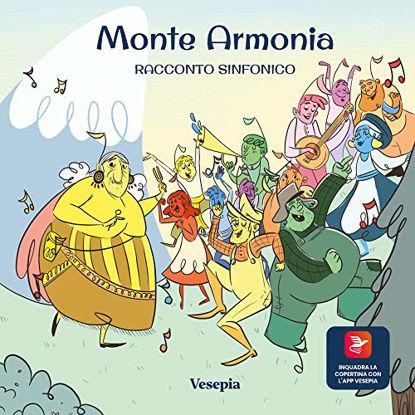 Immagine di MONTE ARMONIA.RACCONTO SINFONICO