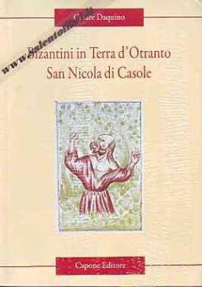Immagine di Bizantini in Terra d'Otranto. San Nicola di Casole