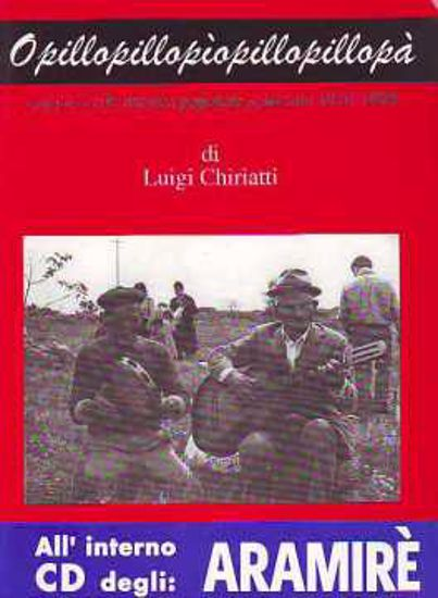 Immagine di OPILLOPILLOPIÒ Viaggio nella musica popolare salentina + CD Aramirè