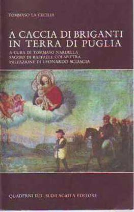 Immagine di A caccia di briganti in Terra di Puglia