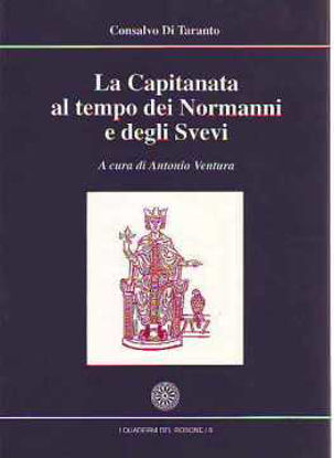 Immagine di La Capitanata al tempo dei normanni e degli svevi