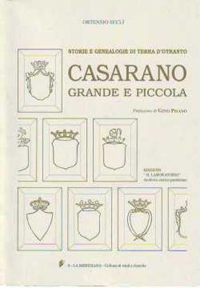 Immagine di Casarano grande e piccola; Storia e genealogie di Terra d'Otranto