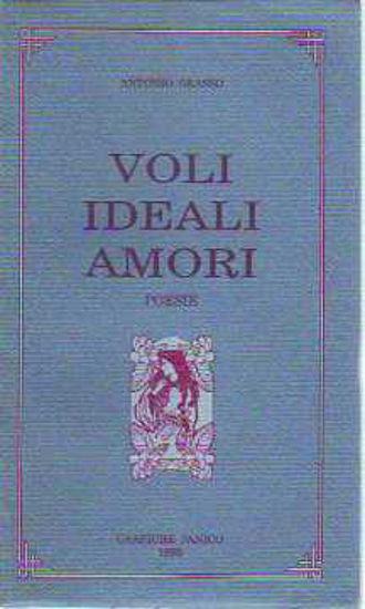 Immagine di Voli ideali amori. Poesie