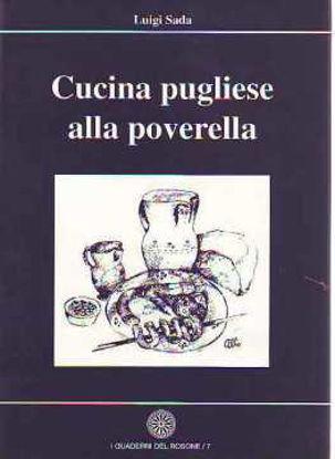 Immagine di La Cucina Pugliese alla poverella