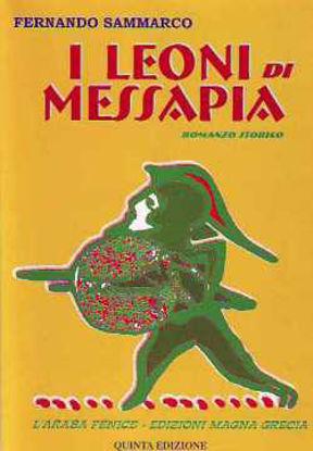 Immagine di I leoni di Messapia