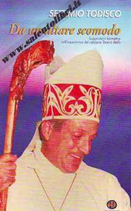 Immagine di Da un altare scomodo. Suggestioni formative nell'esperienza del vescovo Tonino Bello
