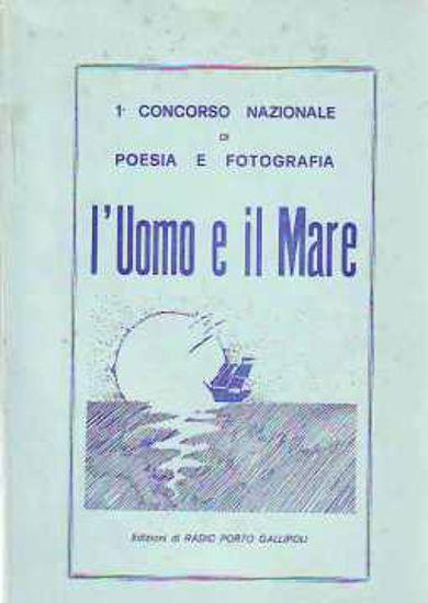 Immagine di UOMO E IL MARE CONCORSO DI POESIA E FOTOGRAFIA