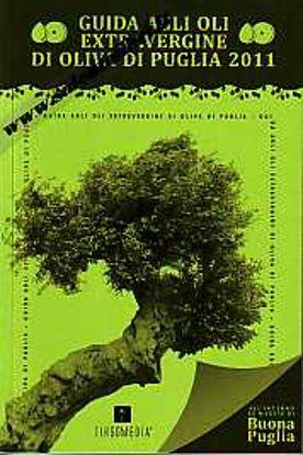 Immagine di Guida agli oli extravergine di oliva di Puglia 2011