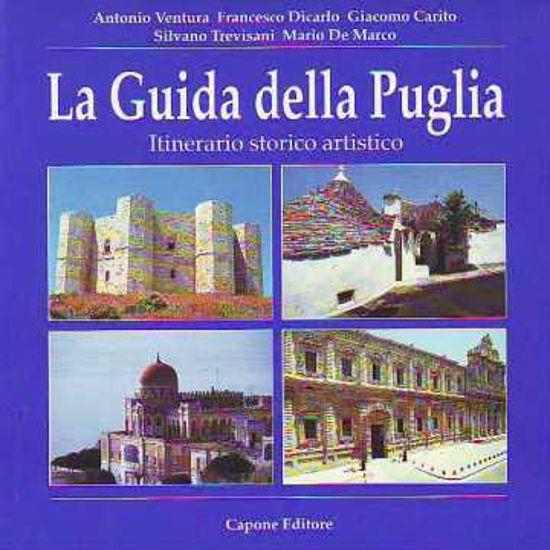 Immagine di GUIDA DELLA PUGLIA (LA) ITINERARIO STORICO ARTISTICO