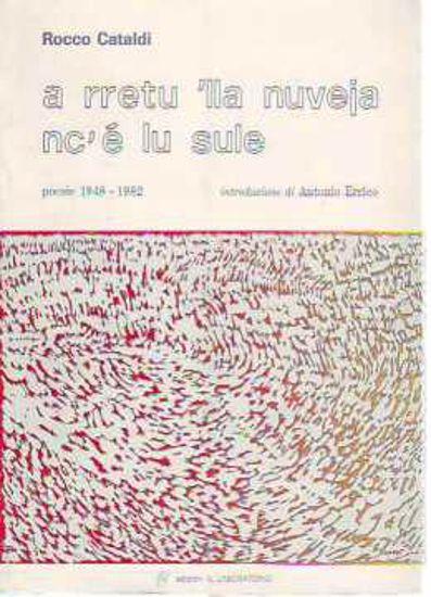 Immagine di A rretu lla nuveja nc'è lu sule (poesie 1948 - 1982)