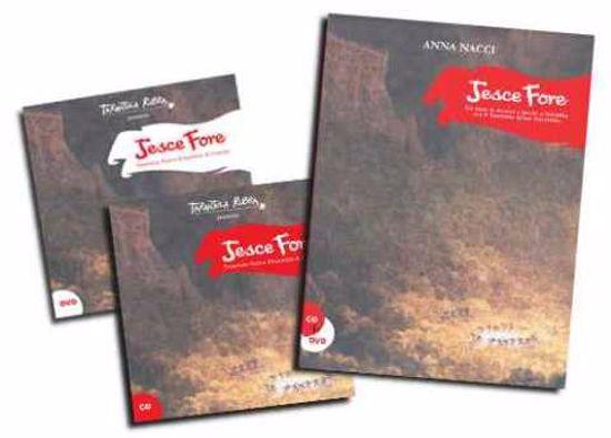 Immagine di Jesce Fore + Cd e Dvd . Un anno di musica e parole a Rebibbia con il Tarantula Rubla Ensemble