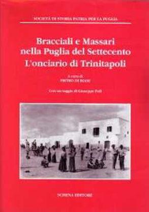 Immagine di Bracciali e Massari nella Puglia del Settecento. L'onciaro di Trinitapoli