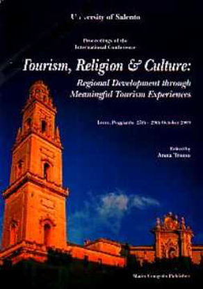 Immagine di Tourism, Religion & Culture: Regional Development through Meaningful Tourism Experiences