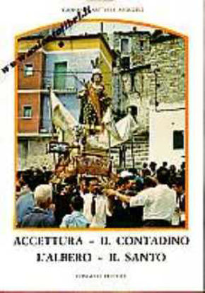 Immagine di Accettura - Il contadino - L'albero - Il santo