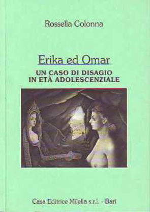 Immagine di Erika ed Omar. Un caso di disagio in età adolescenziale