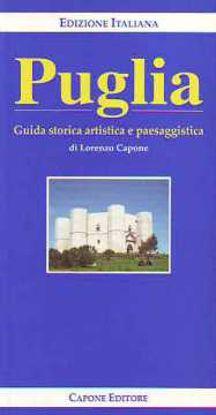 Immagine di Puglia. Guida storica artistica e paesaggistica.