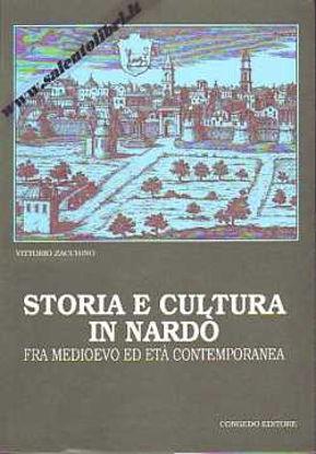Immagine di Storia e cultura in Nardò fra Medioevo ed età Contemporanea