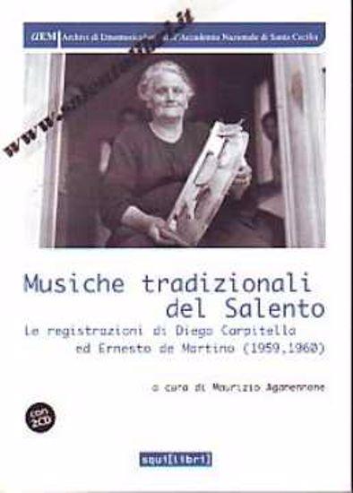 Immagine di Musiche tradizionali del Salento.Le registrazioni di Diego Carpitella e Ernesto De Martino (1959-196