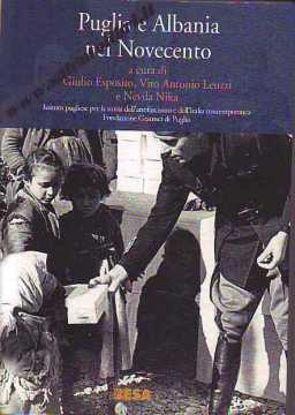 Immagine di PUGLIA E ALBANIA NEL NOVECENTO
