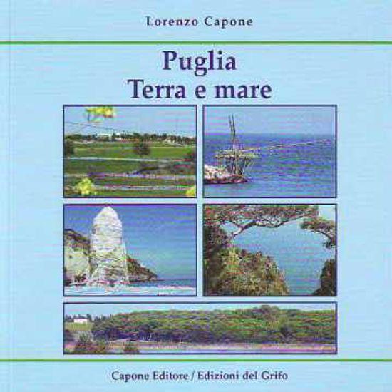 Immagine di Puglia. Terra e mare