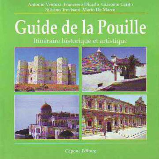 Immagine di Guide de la Pouille. Itineraire historique er Artistique