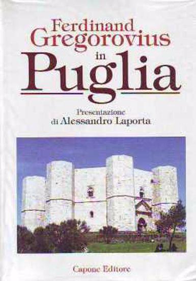 Immagine di In Puglia / Ferdinand Gregorovius
