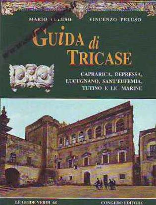 Immagine di Guida di Tricase, Caprarica, Depressa, Lucugnano, Sant'Eufemia, Tutino e Le Marine