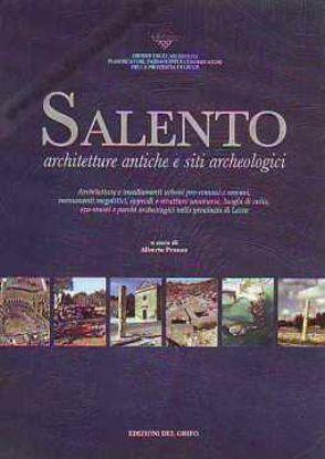 Immagine di Salento Architetture Antiche e Siti Archeologici