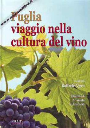 Immagine di Puglia Viaggio nella cultura del vino