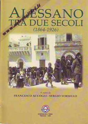 Immagine di Alessano tra due secoli (1864-1926)