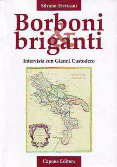 Immagine di Borboni e Briganti. Intervista con Gianni Custodero