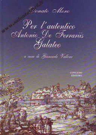 Immagine di Per l'autentico Antonio De Ferraris Galateo