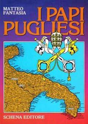 Immagine di I Papi pugliesi (Bonifacio IX – Innocenzo XII – Benedetto XIII)