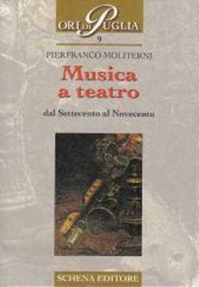 Immagine di Musica a teatro dal Settecento al Novecento