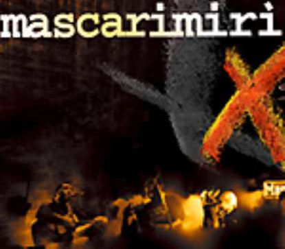 Immagine di Mascarimirì Dieci anni la storia (DVD)