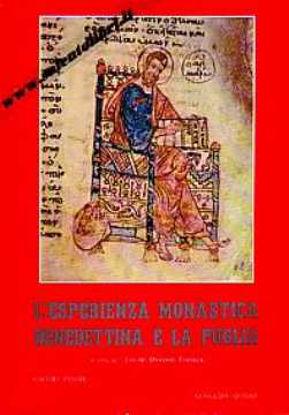 Immagine di L'esperienza monastica benedettina e la Puglia (2 volumi)