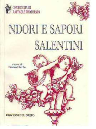 Immagine di NDORI E SAPORI SALENTINI (POESIA E CUCINA SALENTINA)