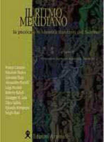 Immagine di Il ritmo meridiano. La pizzica e le identità danzanti nel salento