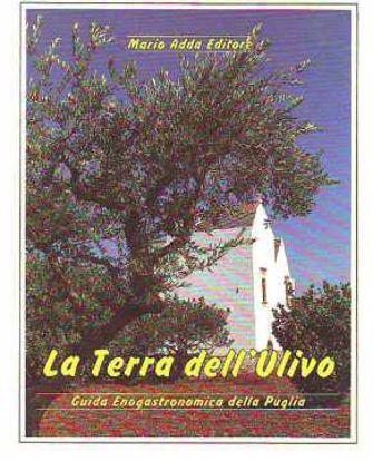 Immagine di La terra dell'ulivo Guida enogastronomica della Puglia
