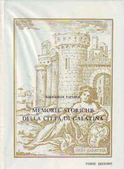 Immagine di Memorie storiche della città di Galatina