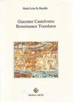 Immagine di Giacomo Castelvetro. Renaissance translator