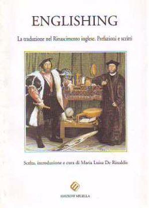 Immagine di Englishing. La traduzione nel Rinascimento inglese. Prefazioni e scritti