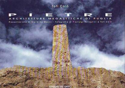 Immagine di Pietre. Architetture megalitiche di Puglia