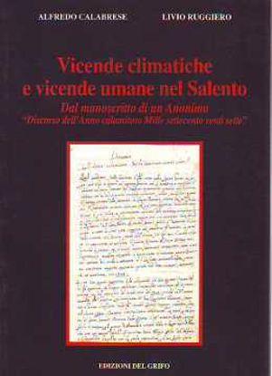 Immagine di Vicende climatiche e vicende umane nel Salento. Dal manoscritto di un anonimo