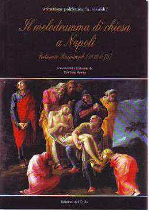 Immagine di MELODRAMMA DI CHIESA A NAPOLI FORTUNATO RAEJNTROPH (1812-1878) SPARTITI MUSICALI
