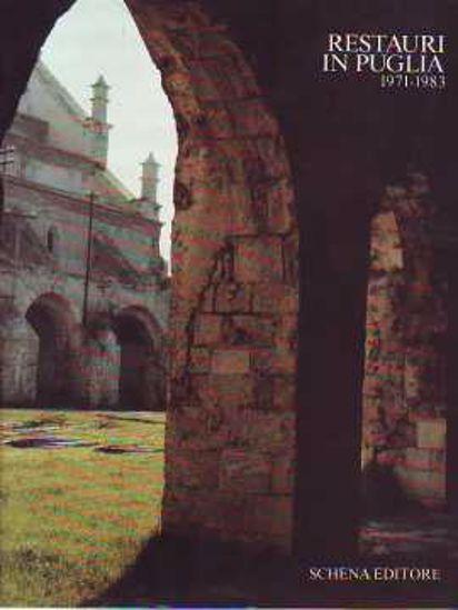 Immagine di Restauri in Puglia vol.2°  (1971-1983)