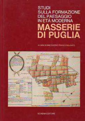 Immagine di Masserie di Puglia. Studi sulla formazione del paesaggio in età moderna.