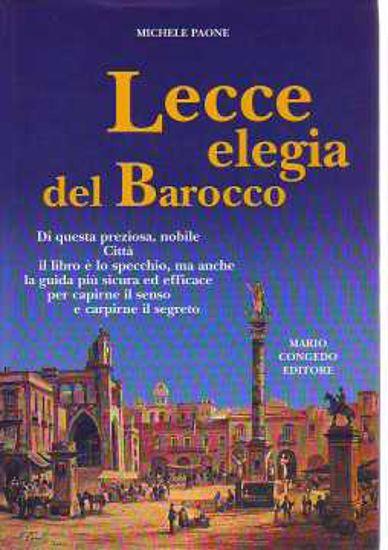 Immagine di Lecce elegia del Barocco